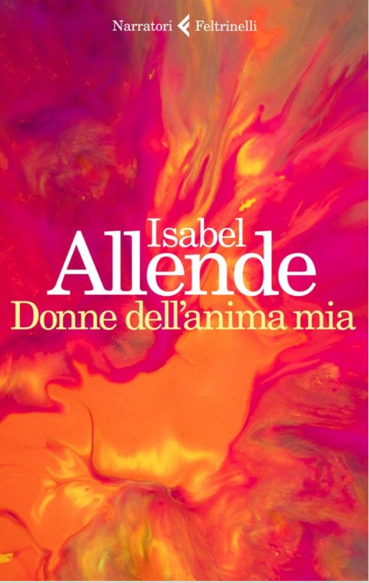 Donne dell'anima mia - Isabel Allende