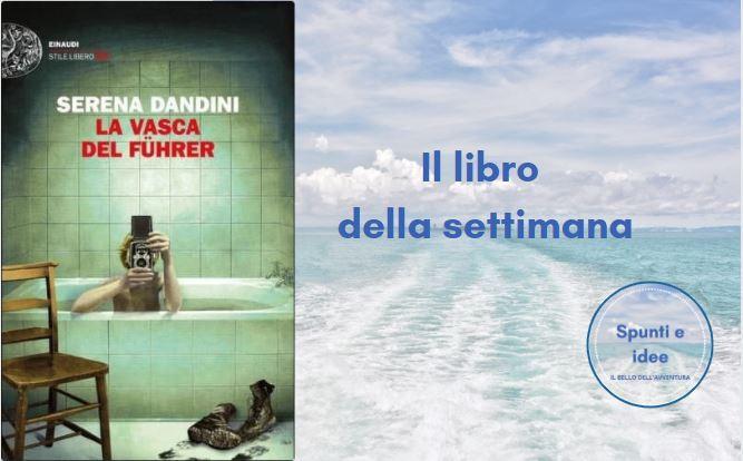 La vasca del führer - Serena Dandini