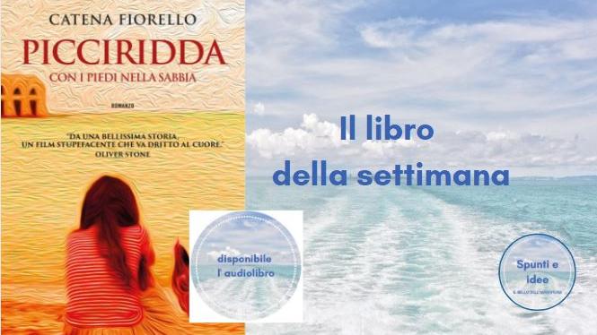 Il libro della settimana - Picciridda Catena Fiorello