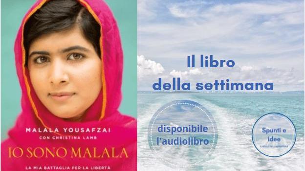 Io sono Malala - il libro della settimana
