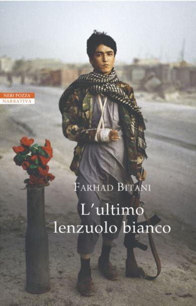 L'ultimo lenzuolo bianco - Farhad Bitani